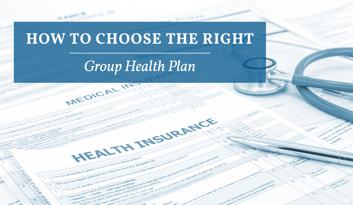 How to Choose the Right Group Health Plan   Doeren Mayhew ...